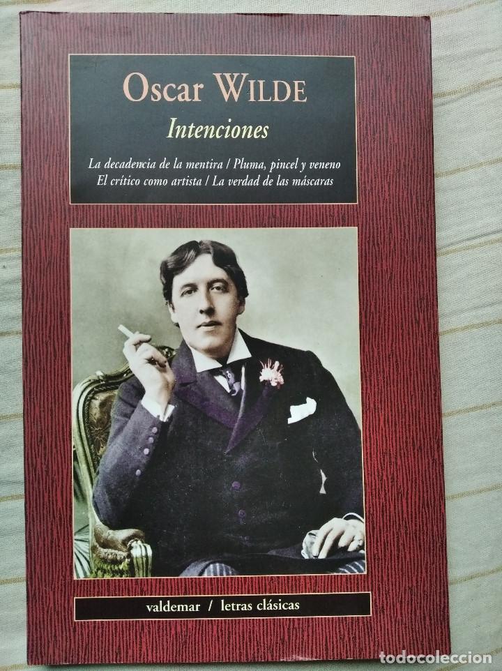 INTENCIONES - OSCAR WILDE (VALDEMAR) (Libros de Segunda Mano (posteriores a 1936) - Literatura - Narrativa - Clásicos)
