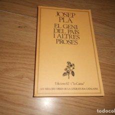 Libros de segunda mano: EL GENI DEL PAIS I ALTRES PROSES - JOSEP PLA - EN CATALA - DISPONGO DE MAS LIBROS. Lote 236883610