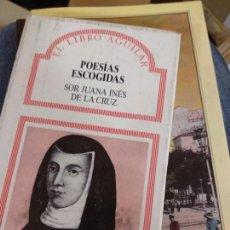 Libros de segunda mano: POESÍAS ESCOGIDAS CRUZ, JUANA INÉS DE LA PUBLICADO POR AGUILAR.. Lote 236903940