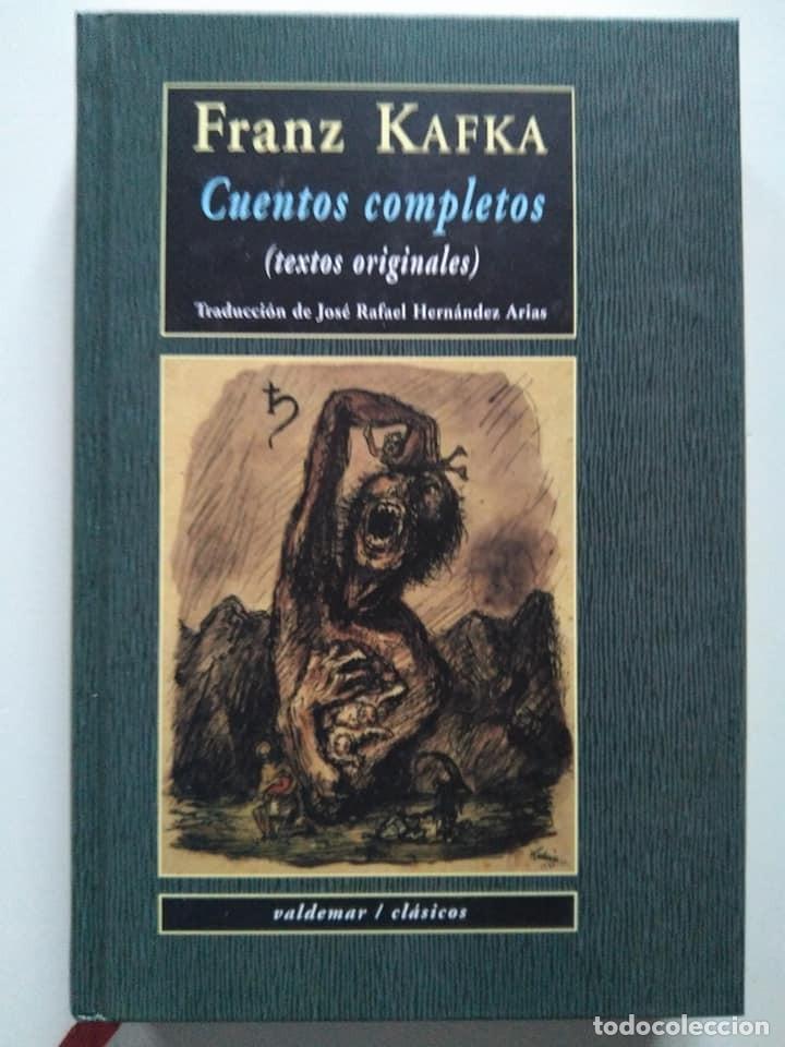 FRANZ KAFKA. CUENTOS COMPLETOS (TEXTOS ORIGINALES). VALDEMAR CLÁSICOS (Libros de Segunda Mano (posteriores a 1936) - Literatura - Narrativa - Clásicos)