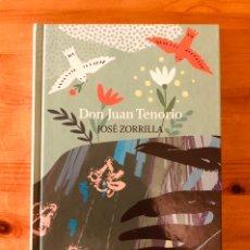 "Libros de segunda mano: ""DON JUAN TENORIO"" JOSÉ ZORRILLA. Lote 237207350"