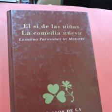 Libros de segunda mano: EL SÍ DE LAS NIÑAS. LA COMEDIA NUEVA. FERNÁNDEZ DE MORATÍN, LEANDRO. CLÁSICOS LITERATURA ESPAÑOLA. Lote 237225030
