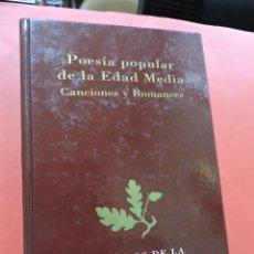 Libros de segunda mano: POESÍA POPULAR DE LA EDAD MEDIA. CANCIONES Y ROMANCES. CLÁSICOS LITERATURA ESPAÑOLA. Lote 237225075