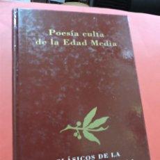 Libros de segunda mano: POESÍA CULTA DE LA EDAD MEDIA. CLÁSICOS LITERATURA ESPAÑOLA. Lote 237225110