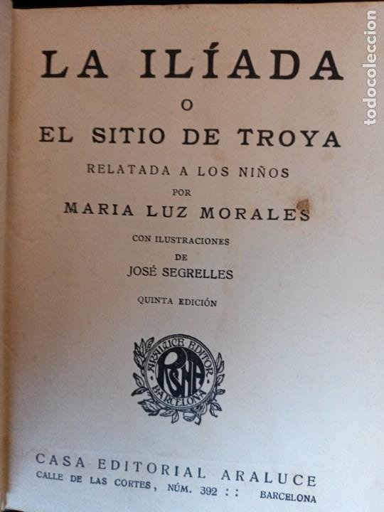 Libros de segunda mano: LA ILIADA O EL SITIO DE TROYA.COLECCION ARALUCE. - Foto 3 - 239369730