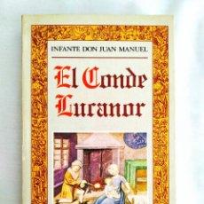 Libros de segunda mano: DON JUAN MANUEL: EL CONDE LUCANOR - NUEVO. Lote 240022635