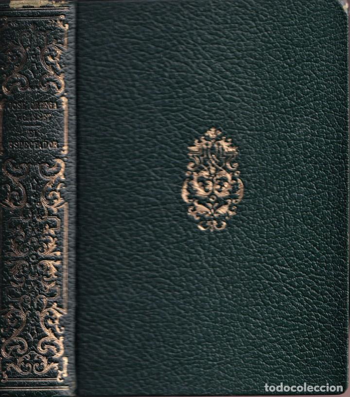 EL ESPECTADOR - ORTEGA Y GASSET - BIBLIOTECA NUEVA - 1961 (Libros de Segunda Mano (posteriores a 1936) - Literatura - Narrativa - Clásicos)