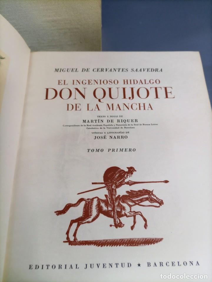 Libros de segunda mano: QUIJOTE - CERVANTES - JUVENTUD - 1958 - LITOGRAFIAS DE NARRO - COLECCIONISTAS - MARTIN DE RIQUER - Foto 6 - 240912005