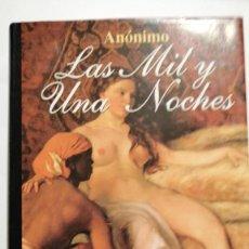 Libros de segunda mano: LAS MIL Y UNA NOCHES GRANDES CLASICOS EDITORIAL ALBA ANONIMO. Lote 241319340