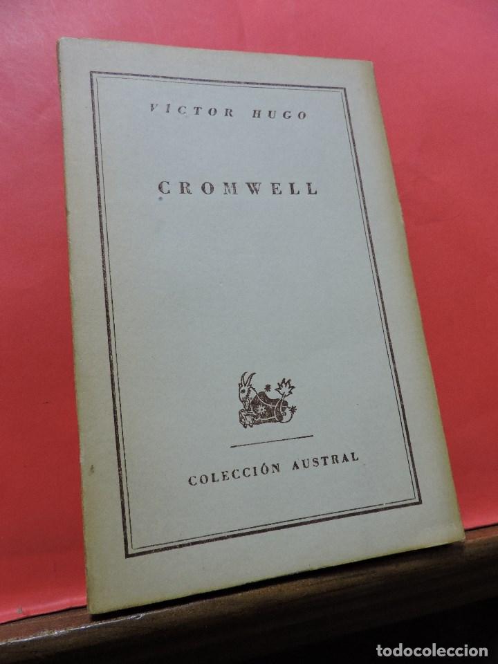 CROMWELL. HUGO, VICTOR. 1ª ED ESPASA CALPE COLECCIÓN AUSTRAL 1947 (Libros de Segunda Mano (posteriores a 1936) - Literatura - Narrativa - Clásicos)