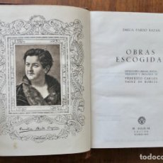 Libros de segunda mano: EMILIA PRADO BAZAN - OBRAS ESCOGIDAS- M. AGUILAR-1943. Lote 242464075