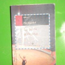 Libros de segunda mano: LA PISTA ESPAÑOL - PITI ESPAÑOL - EDICIONS DE LA MAGRANA - EN CATALAN. DISPONGO DE MAS LIBROS. Lote 242823120