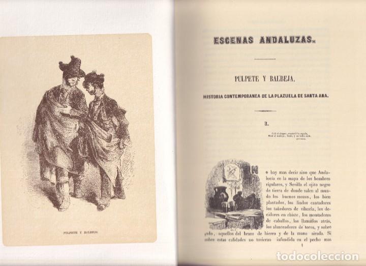Libros de segunda mano: FACSIMIL - ESCENAS ANDALUZAS DE ESTEBANEZ CALDERÓN 1847 - EDICIÓN DE LUJO - Foto 4 - 242861265