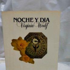 Libros de segunda mano: VIRGINIA WOOLF .NOCHE Y DÍA. LUMEN. Lote 243276660