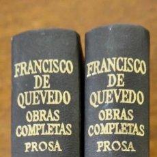 Libros de segunda mano: OBRAS COMPLETAS EN PROSA- FRANCISCO DE QUEVEDO AGUILAR 1981. Lote 243591965