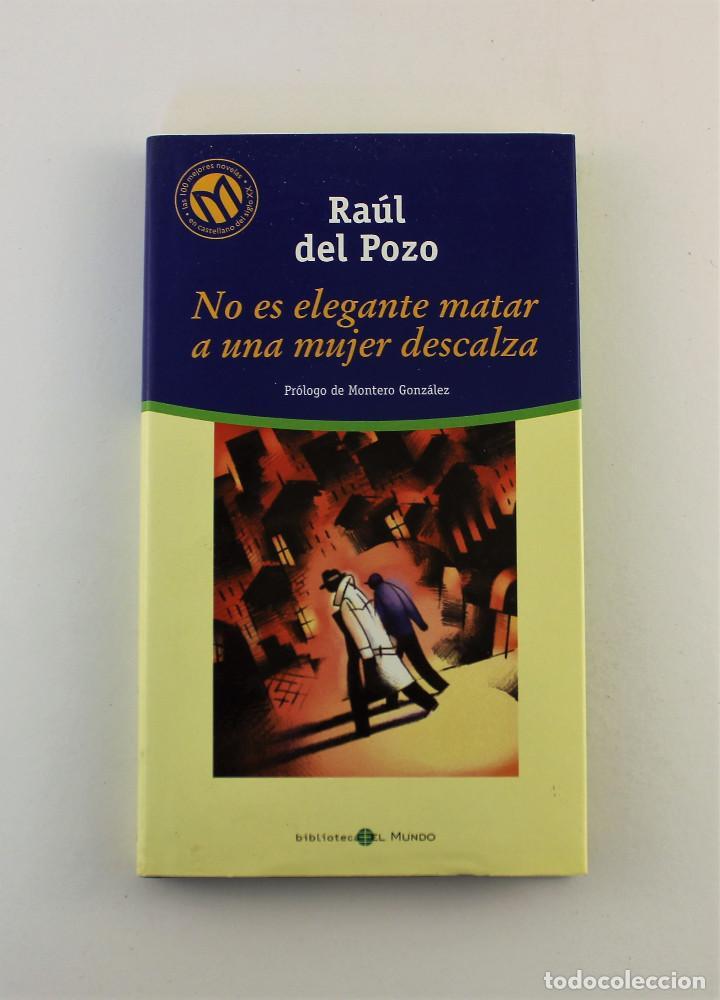 NO ES ELEGANTE MATAR A UNA MUJER DESCALZA (Libros de Segunda Mano (posteriores a 1936) - Literatura - Narrativa - Clásicos)