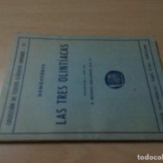 Libros de segunda mano: LAS TRES OLINTIACAS / DEMOSTENES - MIGUEL BALAGUE / BOSCH / ES158. Lote 243642830