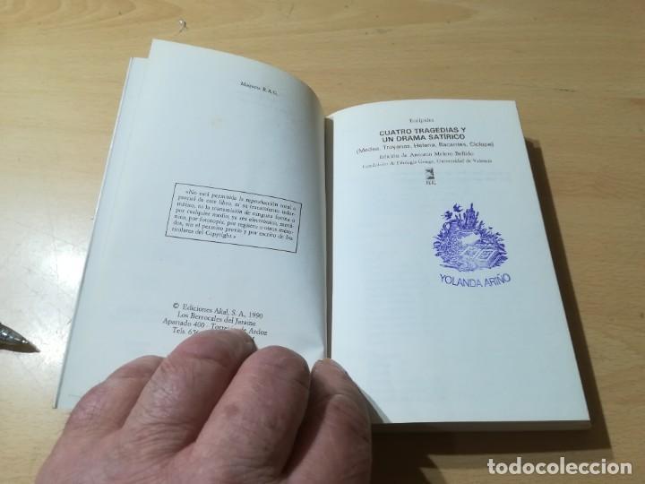 Libros de segunda mano: CUATRO TRAGEDIAS Y UN DRAMA SATIRICO / EURIPIDES / AKAL CLASICA / ES158 - Foto 5 - 243643505