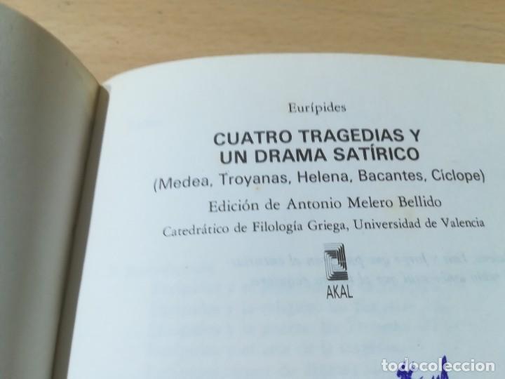 Libros de segunda mano: CUATRO TRAGEDIAS Y UN DRAMA SATIRICO / EURIPIDES / AKAL CLASICA / ES158 - Foto 6 - 243643505