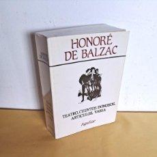 Libros de segunda mano: HONORE DE BALZAC - OBRAS COMPLETAS, TOMO VI - AGUILAR 1972. Lote 244016000