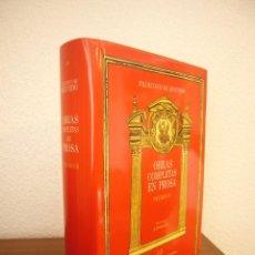 Libros de segunda mano: FRANCISCO DE QUEVEDO: OBRAS COMPLETAS EN PROSA VOLUMEN III (CASTALIA, 2005) MUY BUEN ESTADO. Lote 244486500