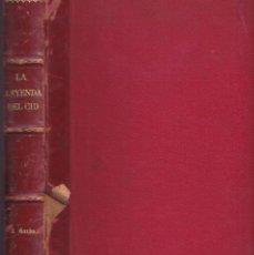 Libros de segunda mano: LA LEYENDA DEL CID - DON JOSÉ ZORRILLA - ILUSTRADA POR J. LUIS PELLICER - MONTANER Y SIMON 1882. Lote 244556615