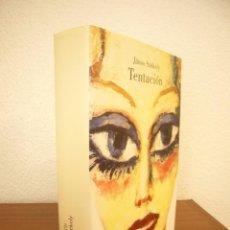 Libros de segunda mano: JÁNOS SZÉKELY: TENTACIÓN (LUMEN, 2007) TAPA DURA. PERFECTO. RARO.. Lote 244914920