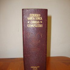 Libros de segunda mano: OBRAS COMPLETAS - FEDERICO GARCÍA LORCA - AGUILAR, 1968, MUY BUEN ESTADO. Lote 244948305