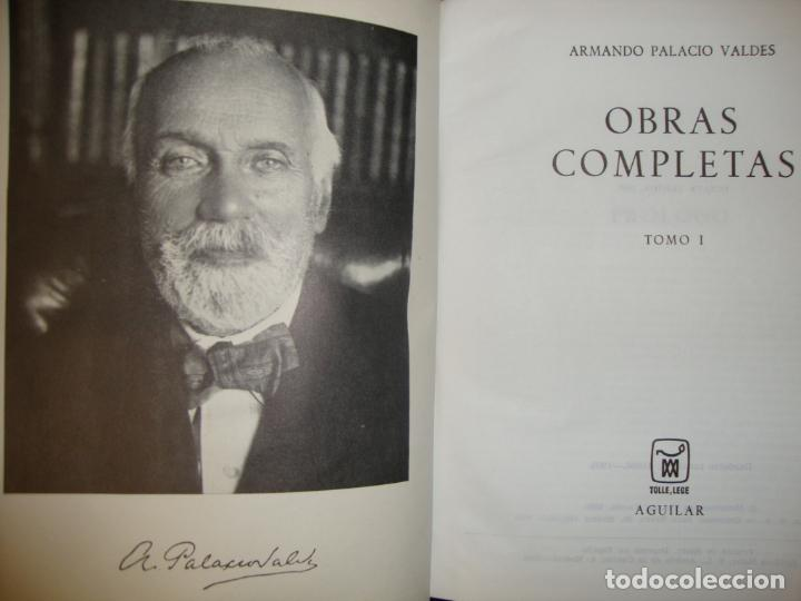 Libros de segunda mano: OBRAS COMPLETAS - ARMANDO PALACIO VALDÉS - AGUILAR, MUY BUEN ESTADO, 1968 - Foto 4 - 244950310
