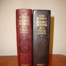Libros de segunda mano: HISTORIA Y ANTOLOGÍA DE LA POESÍA ESPAÑOLA - SAINZ DE ROBLES - AGUILAR, 1967. Lote 244950850