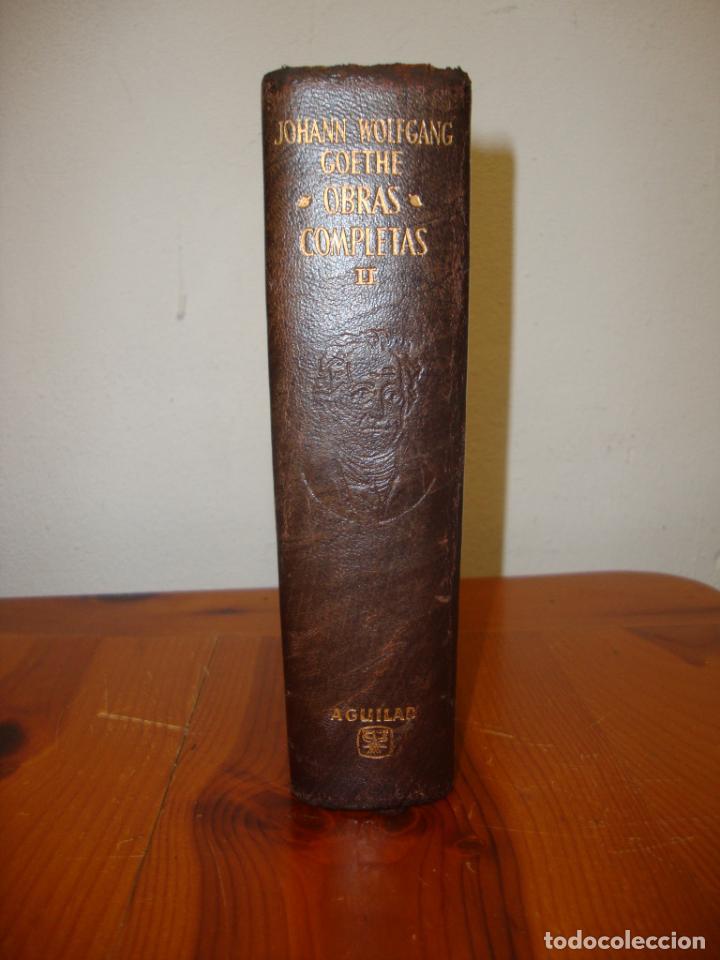 OBRAS COMPLETAS, II - JOHANN WOLFGANG GOETHE - AGUILAR, CORTES DECORADOS (Libros de Segunda Mano (posteriores a 1936) - Literatura - Narrativa - Clásicos)