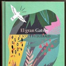 Libros de segunda mano: EL GRAN GATSBY (F. SCOTT FITZGERALD) / HISTORIAS DE SEDUCCIÓN – CLUB INTERNACIONAL DEL LIBRO, 2020. Lote 244953045