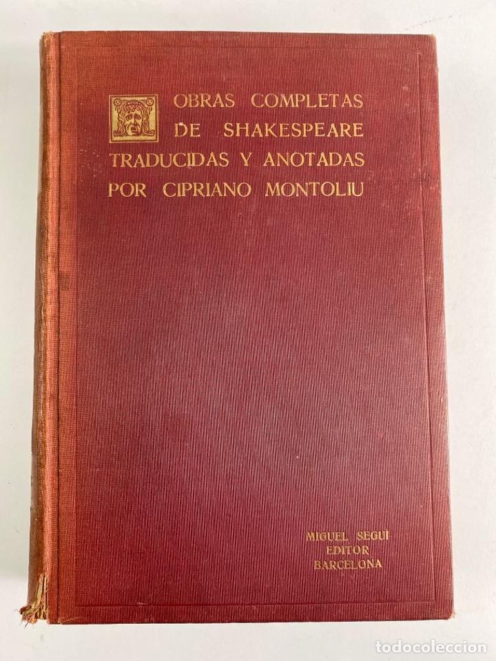 Libros de segunda mano: L-5915.OBRAS COMPLETAS DE SHAKESPEARE, TRADUCIDAS Y ANOTADAS POR CIPRIANO MONTOLIU.TOMO I,TRAGEDIAS. - Foto 2 - 245232530
