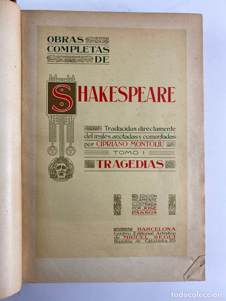 Libros de segunda mano: L-5915.OBRAS COMPLETAS DE SHAKESPEARE, TRADUCIDAS Y ANOTADAS POR CIPRIANO MONTOLIU.TOMO I,TRAGEDIAS. - Foto 4 - 245232530