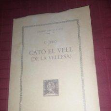 Libros de segunda mano: CATO EL VELL ( DE LA VELLESA) - CICERÓ. Lote 245296725