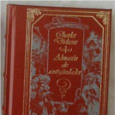 Libros de segunda mano: ALMACEN DE ANTIGÜEDADES - CHARLES DICKENS - GRANDES GENIOS DE LA LITERATURA UNIVERSAL. Lote 245714890