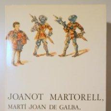 Libros de segunda mano: MARTORELL, JOANOT - RIQUER, MARTÍ DE - TIRANT LO BLANC I ALTRES ESCRITS DE JOANOT MARTORELL - BARCEL. Lote 245912330