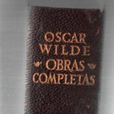 Libros de segunda mano: OSCAR WILDE. OBRAS COMPLETAS. AGUILAR. 1970. TRAD. JULIO GOMEZ DE LA SERNA PIEL , BIBLIA. Lote 245940110