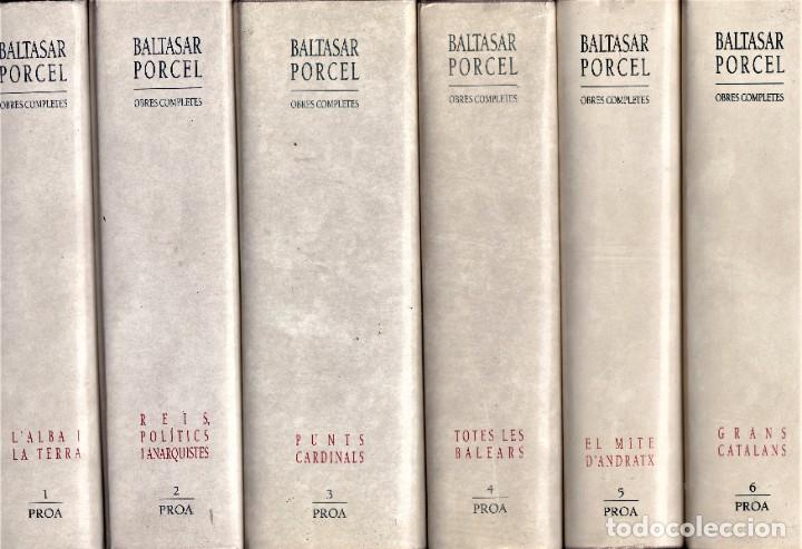 OBRES COMPLETES BALTASAR PORCEL - DEL 1 AL 7 - ED. PROA 1991 PRIMERA EDICIÓ (Libros de Segunda Mano (posteriores a 1936) - Literatura - Narrativa - Clásicos)