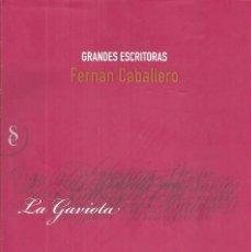Libros de segunda mano: LA GAVIOTA. FERNÁN CABALLERO. Lote 246039575