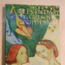Libros de segunda mano: LEYENDAS Y CUENTOS POPULARES. 2000 G.MANRIQUE DE LARA. Lote 246043655