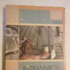 Libros de segunda mano: INTRAMUROS. 1998 JOSE MARIA MERINO. Lote 246043850