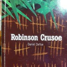 Libros de segunda mano: ROBINSON CRUSOE. DANIEL DEFOE. Lote 246044630