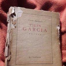 Libros de segunda mano: TILIN GARCIA, DE CARLOS ENRÍQUEZ. 1A EDICIÓN. LA HABANA 1939. DEDICADO AL POETA ANGEL AUGIER. Lote 246148050