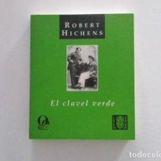 Libros de segunda mano: EL CLAVEL VERDE ROBERT HICHENS EDITORIAL ODISEA COLEC. URANISTAS OSCAR WILDE Y LORD ALFRED DOUGLAS. Lote 247608670