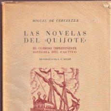 Libros de segunda mano: EL CURIOSO IMPERTINENTE, HISTORIA DEL CAUTIVO - NOVELAS DEL QUIJOTE - MIGUEL DE CERVANTES. Lote 248476985
