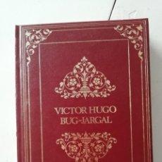 Libros de segunda mano: GRANDES GENIOS DE LA LITERATURA UNIVERSAL VOLUMEN 93: VICTOR HUGO. Lote 248754100