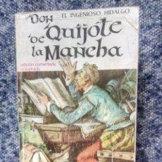 Libros de segunda mano: DON QUIJOTE DE LA MANCHA, EDITORIAL RAMÓN SOPENA1966 EDICIÓN ÍNTEGRA COMENTADA E ILUSTRADA. Lote 248958630