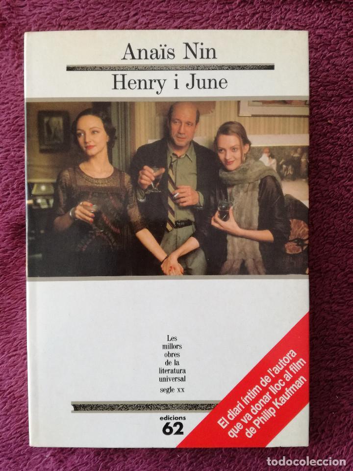 ANAIS NIN - HENRY I JUNE - MOLU 92 (Libros de Segunda Mano (posteriores a 1936) - Literatura - Narrativa - Clásicos)