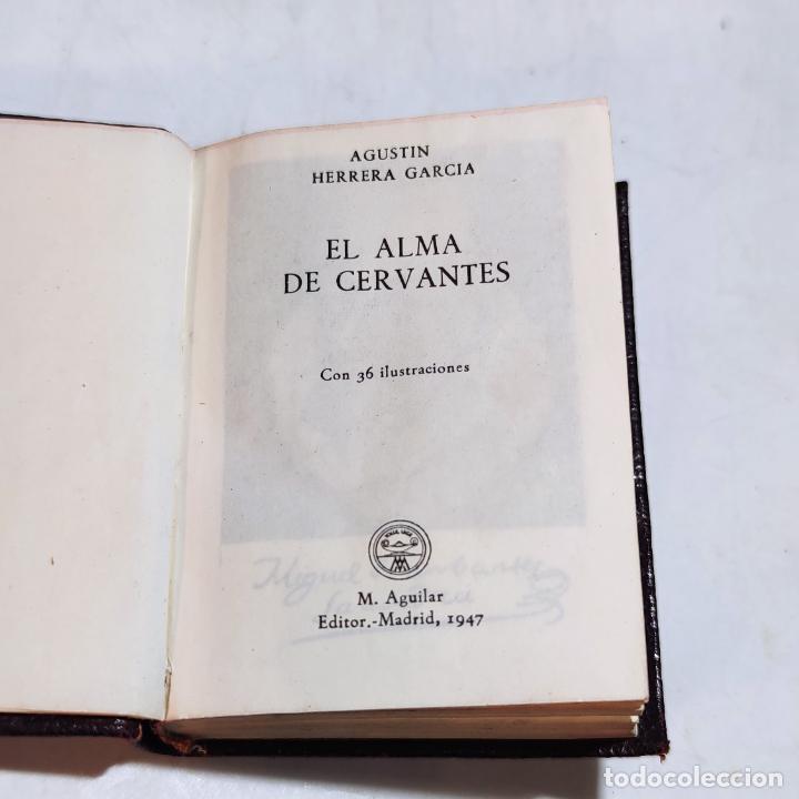 Libros de segunda mano: Agustín Herrera García. El alma de Cervantes. Crisolín nº 00. 1ª edición. Aguilar. 1947. - Foto 2 - 251590930